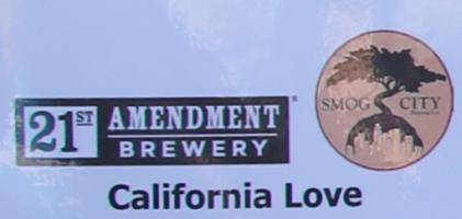 Smog City / 21st Amendment California Love