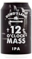 Dowd's Lane 12 O'Clock Mass IPA
