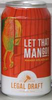 Legal Draft Let That Mango!
