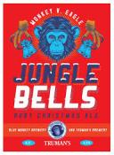 Truman's / Blue Monkey Jungle Bells