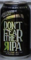 Buffalo Bayou Don't Fear The RIPA