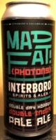 Interboro Mad Fat! Photons