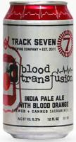 Track 7 Blood Transfusion IPA