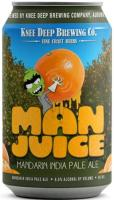 Knee Deep Man Juice